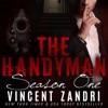 The Handyman: Full Season I