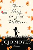 Download and Read Online Mein Herz in zwei Welten