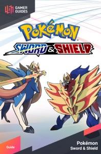 Pokémon: Sword & Shield - Strategy Guide