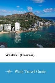 Waikiki (Hawaii) - Wink Travel Guide