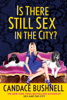 Candace Bushnell - Is There Still Sex in the City?  artwork