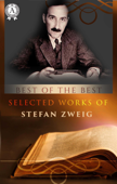Selected Works of Stefan Zweig