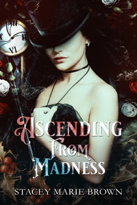Ascending From Madness