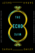 The Echo Wife Book Cover