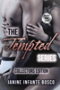The Tempted Series: Collectors Edition - Janine Infante Bosco