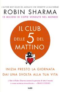 Il Club delle 5 del mattino Book Cover