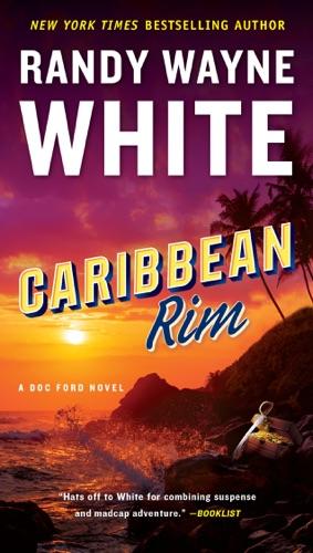 Randy Wayne White - Caribbean Rim
