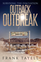 Frank Tayell - Surviving the Evacuation: Outback Outbreak artwork