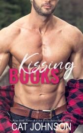Kissing Books - Cat Johnson by  Cat Johnson PDF Download
