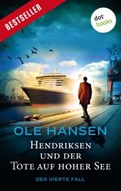 Download and Read Online Hendriksen und der Tote auf hoher See: Der vierte Fall