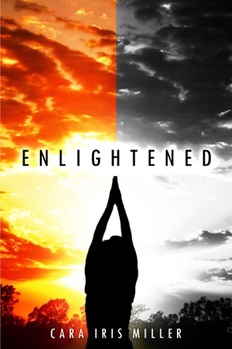 Cara Iris Miller - Enlightened