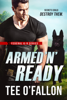 Tee O'Fallon - Armed 'N' Ready  artwork