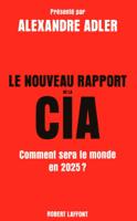 Le Nouveau Rapport de la CIA ebook Download