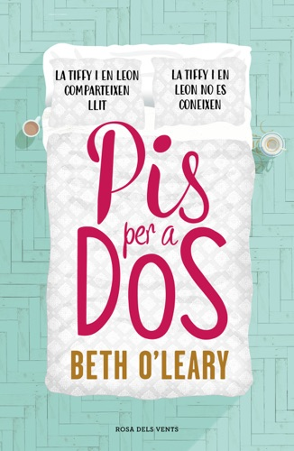Beth O'Leary - Pis per a dos