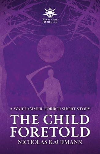 The Child Foretold