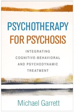 Psychotherapy For Psychosis