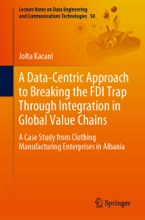 A Data-Centric Approach To Breaking The FDI Trap Through Integration In Global Value Chains