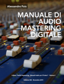 MANUALE DI AUDIO MASTERING DIGITALE