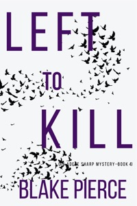Left to Kill (An Adele Sharp Mystery—Book Four) Book Cover