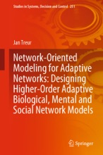 Network-Oriented Modeling for Adaptive Networks: Designing Higher-Order Adaptive Biological, Mental and Social Network Models