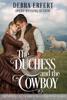 Debra Erfert - The Duchess and the Cowboy  artwork