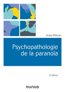 Psychopathologie de la paranoïa 2e éd. La couverture du livre martien