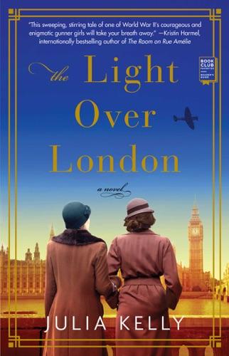 Julia Kelly - The Light Over London