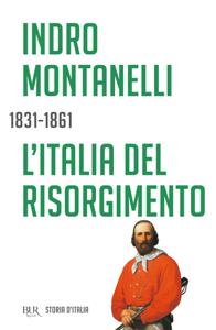 L'Italia del Risorgimento - 1831-1861 Copertina del libro