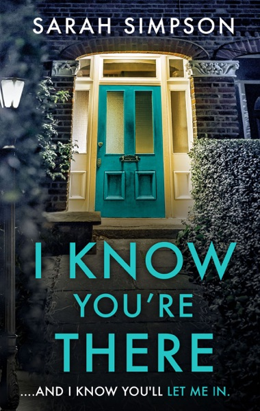 I Know You're There - Sarah Simpson book cover