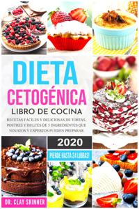 Dieta Cetogénica - Libro de Cocina: Recetas Fáciles y Deliciosas de Tortas, Postres y Dulces de 5 Ingredientes que Novatos y Expertos pueden Preparar. Pierde Hasta 24 Libras! Book Cover