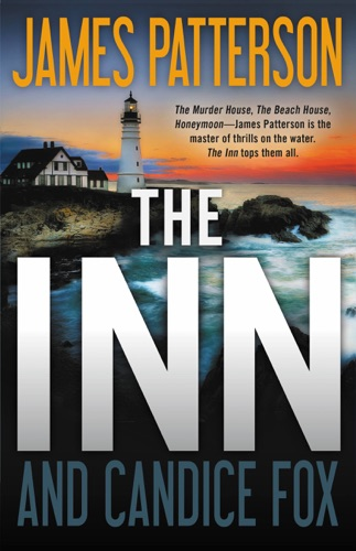 James Patterson & Candice Fox - The Inn