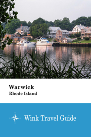 Warwick (Rhode Island) - Wink Travel Guide