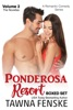 Ponderosa Resort Volume 2: The Novellas