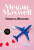 Megan Maxwell - Tampoco pido tanto portada