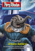 Perry Rhodan 3040: Arkons Admiral - Kai Hirdt Cover Art