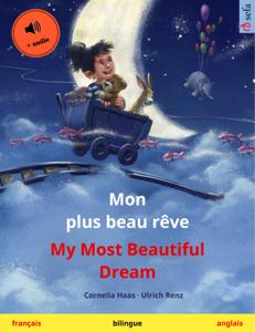 Mon plus beau rêve – My Most Beautiful Dream (français – anglais) La couverture du livre martien