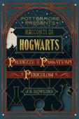 Racconti di Hogwarts: prodezze e passatempi pericolosi Book Cover