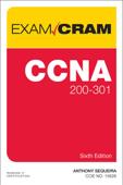CCNA 200-301 Exam Cram, 6/e