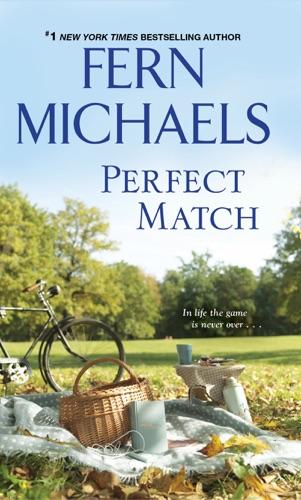 Fern Michaels - Perfect Match