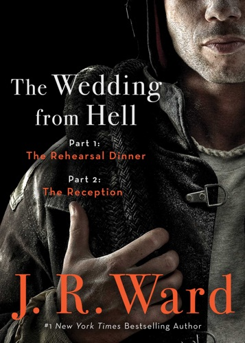 J.R. Ward - The Wedding from Hell Bind-Up