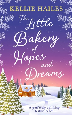 The Little Bakery of Hopes and Dreams