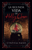 La Segunda vida de Holly Chase