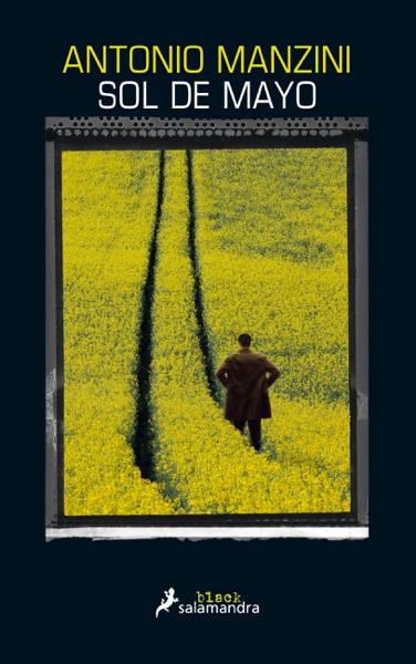 Sol de mayo (Subjefe Rocco Schiavone 4) por Antonio Manzini