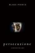 Persecuzione (Gli Inizi di Riley Paige—Libro 5) Book Cover