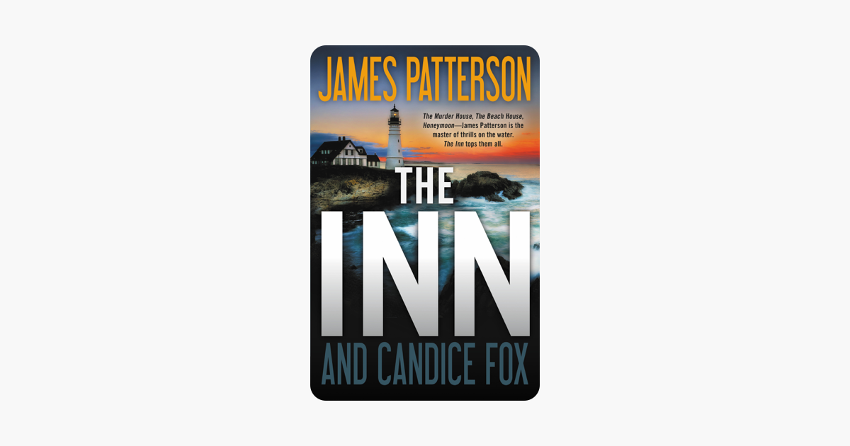 The Inn - James Patterson & Candice Fox