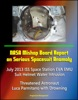 NASA Mishap Board Report On Serious Spacesuit Anomaly July 2013 ISS Space Station EVA EMU Suit Helmet Water Intrusion: Threatened Astronaut Luca Parmitano With Drowning