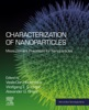 Characterization Of Nanoparticles (Enhanced Edition)