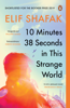 Elif Shafak - 10 Minutes 38 Seconds in this Strange World artwork