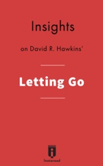 Insights on David R. Hawkins' Letting Go