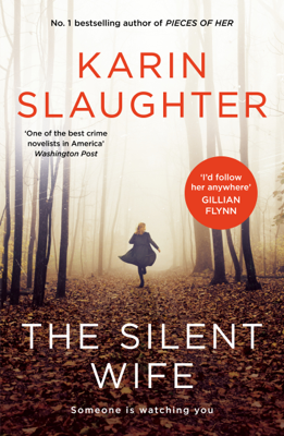 Karin Slaughter - The Silent Wife book